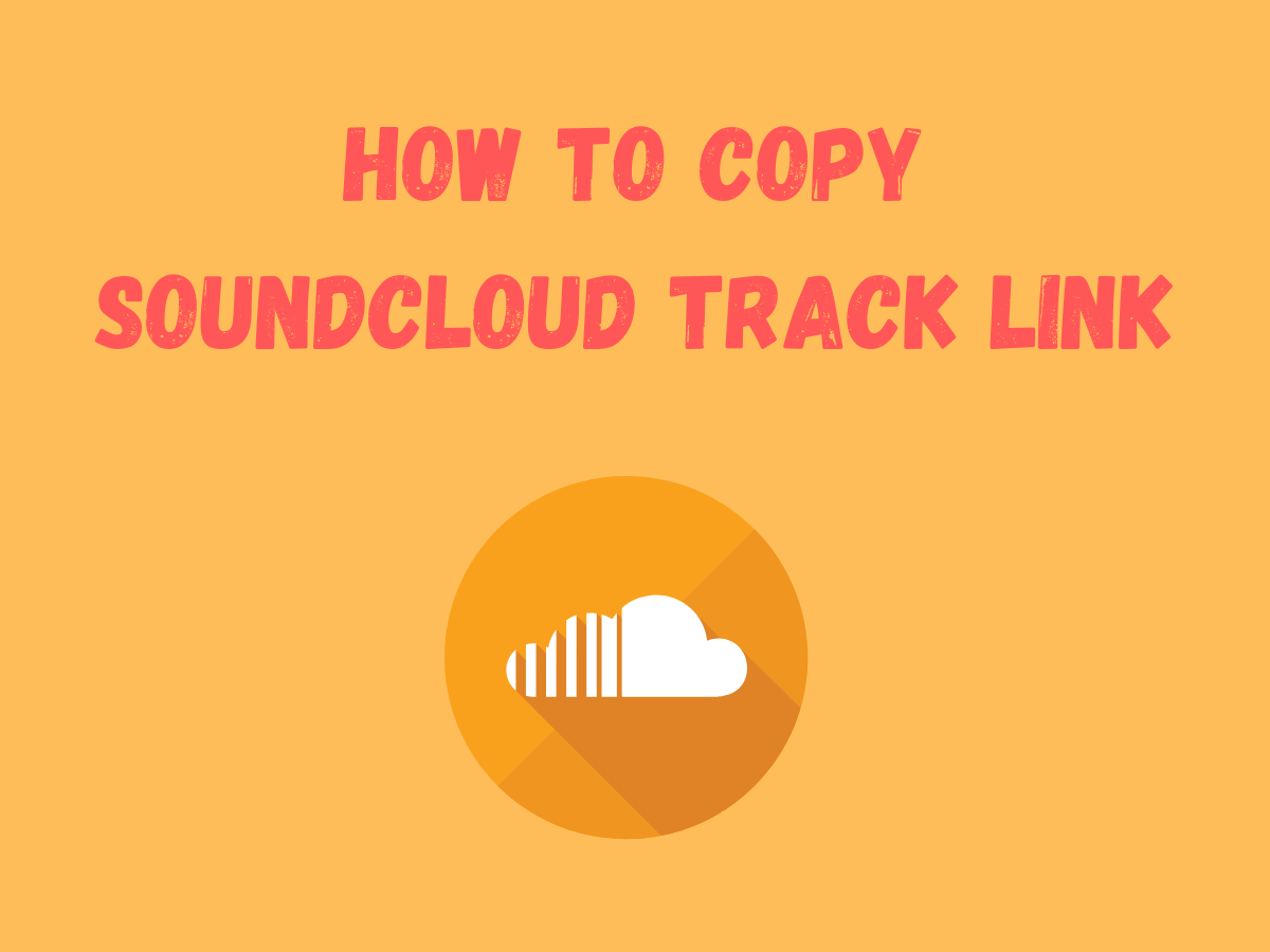 How To Copy Soundcloud Track Link